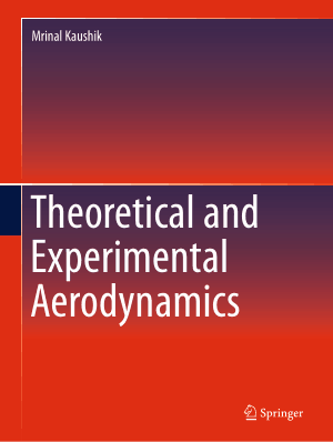Theoretical and Experimental Aerodynamics Mrinal Kaushik
