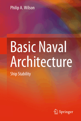 Basic Naval Architecture Ship Stability Philip A Wilson