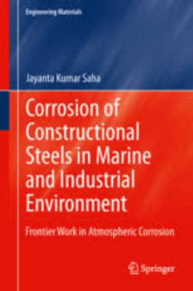 Corrosion of Constructional Steels in Marine and Industrial Environment Jayanta Kumar Saha