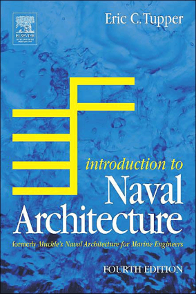 Introduction to Naval Architecture Fourth Edition E C Tupper