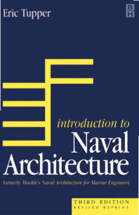 Introduction to Naval Architecture Third Edition E C Tupper