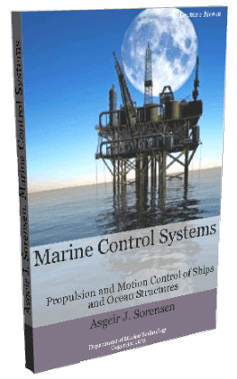 Marine Control Systems Propulsion and Motion Control of Ships and Ocean Structures Sorensen Asgeir