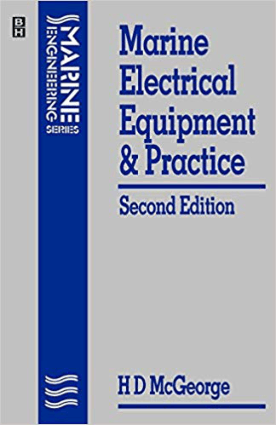 Marine Electrical Equipment and Practice Second edition H D McGeorge