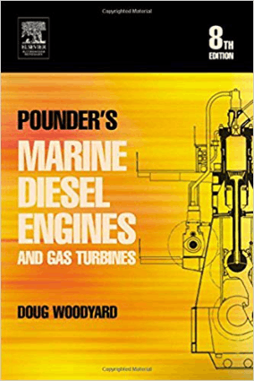 Pounders Marine Diesel Engines and Gas Turbines Eighth edition by Doug Woodyard
