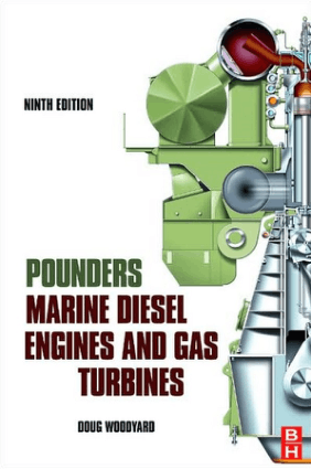 Pounders Marine Diesel Engines and Gas Turbines Ninth Edition Doug Woodyard