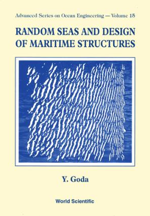RANDOM SEAS AND DESIGN OF MARITIME STRUCTURES Y Goda
