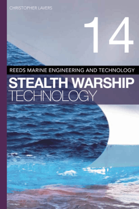 Reeds volume 14 Stealth warship technology Christopher Lavers