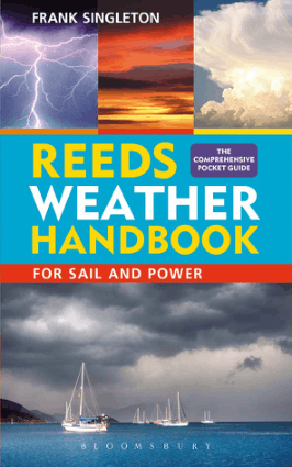REEDS WEATHER HANDBOOK FOR SAIL AND POWER FRANK SINGLETON