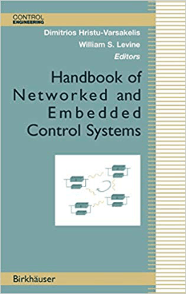 Handbook of Networked and Embedded Control System