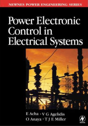 power electronic control in electrical systems by E Echa