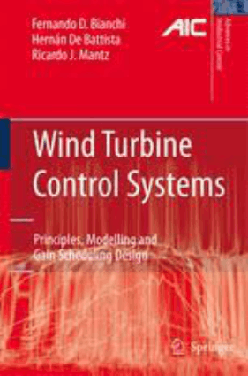Wind Turbine Control Systems Principles by Modelling and Gain Scheduling Design