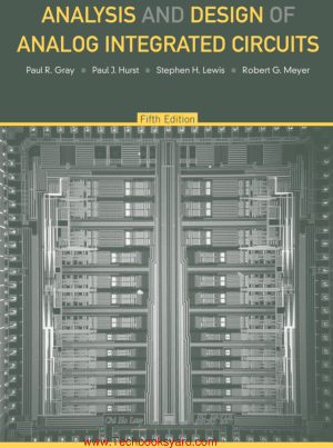 Analysis And Design Of Analog Integrated Circuits Fifth Edition By Paul Gray