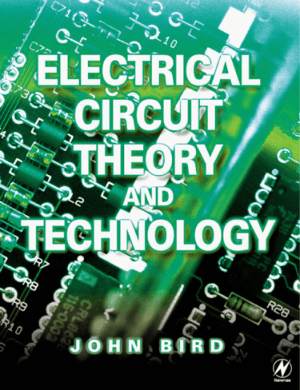 Electrical Circuit Theory And Technology By John