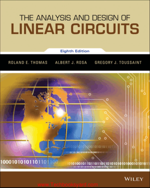 The Analysis And Design Of Linear Circuits 8th Edition By Roland Thomas