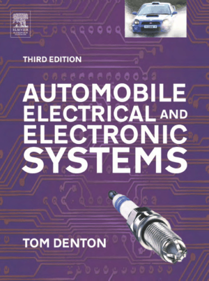 Automobile Electrical and Electronic Systems 3rd Edition
