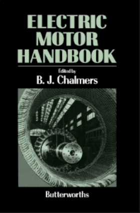Electric Motor Handbook Edited by A. J. Chalmers