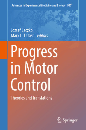 Progress in Motor Control Theories and Translations Jozsef Laczko