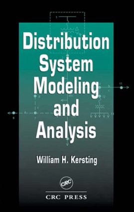 Distribution System Modeling and Analysis William H. Kersting