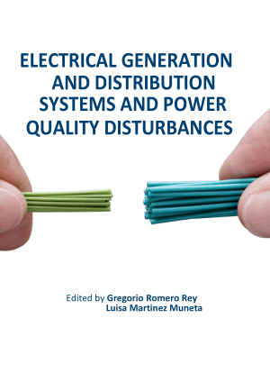 ELECTRICAL GENERATION AND DISTRIBUTION SYSTEMS AND POWER QUALITY DISTURBANCES by Romero Rey