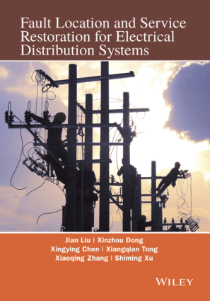 Fault Location and Service Restoration for Electrical Distribution Systems Jian Guo Liu