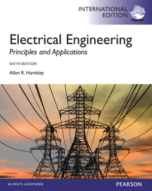 Electrical Engineering Principles and Applications SIXTH EDITION Allan R Hambley International edition