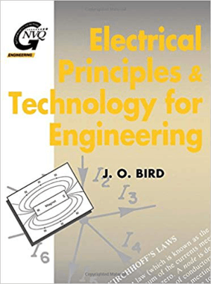 Electrical Principles and Technology for Engineering J. O. Bird
