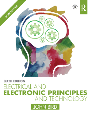 Electrical and Electronic Principles and Technology Sixth edition John Bird