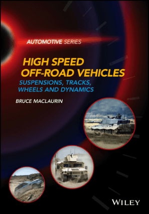 High Speed Off Road Vehicles Suspensions Tracks Wheels and Dynamics Bruce Maclaurin