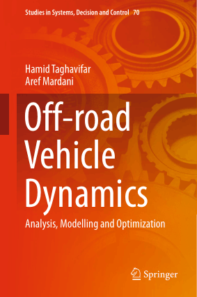 Off road Vehicle Dynamics Analysis Modelling and Optimization Hamid Taghavifar