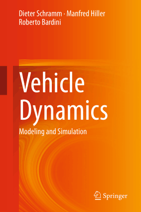 Vehicle Dynamics Modeling and Simulation Dieter Schramm