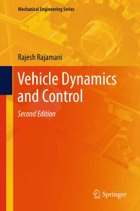 Vehicle Dynamics and Control Rajesh Rajamani