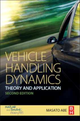 Vehicle Handling Dynamics Theory and Application Second Edition Masato Abe