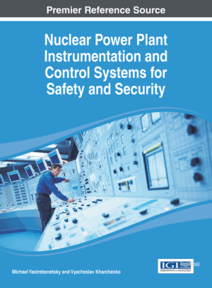Nuclear Power Plant Instrumentation and Control Systems for Safety and Security Michael Yastrebenetsky