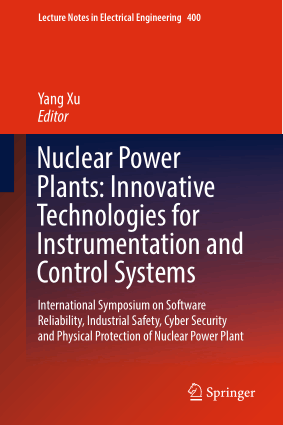 Nuclear Power Plants Innovative Technologies for Instrumentation and Control Systems Yang Xu