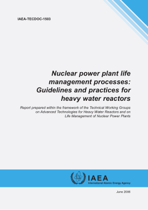 Nuclear power plant life management processes Guidelines and practices for heavy water reactors