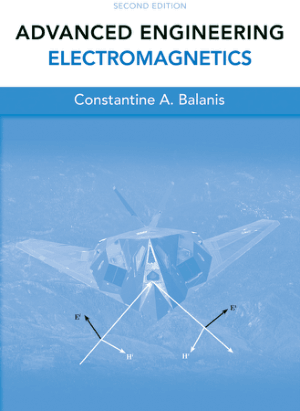 ADVANCED ENGINEERING ELECTROMAGNETICS SECOND EDITION Constantine A. Balanis