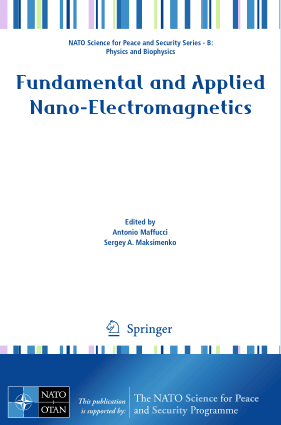 Fundamental and Applied Nano-Electromagnetics by Antonio Maffucci