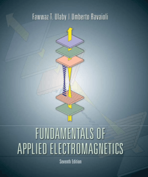FUNDAMENTALS OF APPLIED ELECTROMAGNETICS Seventh Edition Fawwaz T. Ulaby