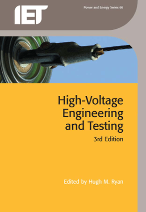 High Voltage Engineering and Testing 3rd Edition by Hugh M. Ryan