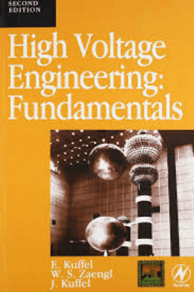 High Voltage Engineering Fundamentals Second edition E. Kuffel