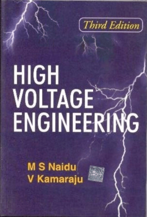 HIGH VOLTAGE ENGINEERING M S Naidu
