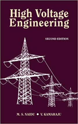 HIGH VOLTAGE ENGINEERING Second Edition M S Naidu