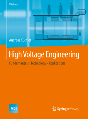 High Voltage Engineering Fundamentals Technology Applications Andreas Kuchler