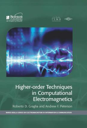 Higher Order Techniques in Computational Electromagnetics Roberto D. Graglia