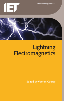 Lightning Electromagnetics by Vernon Cooray