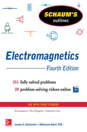 Schaums Outline of Electromagnetics 4th Edition by Joseph A Edminister