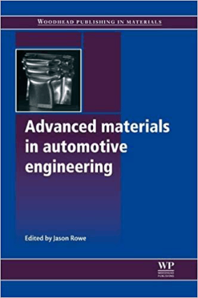 Advanced materials in automotive engineering Edited by Jason Rowe