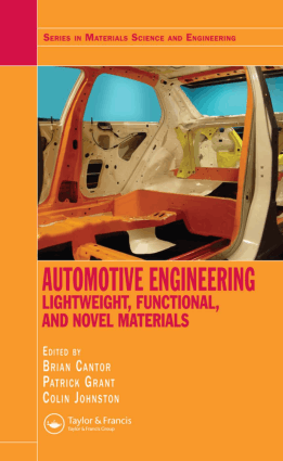 Automotive Engineering Lightweight Functional and Novel Materials Brian Cantor