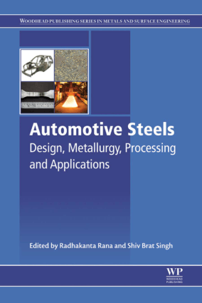 Automotive Steels Design Metallurgy Processing and Applications Radhakanta Rana