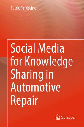 Social Media for Knowledge Sharing in Automotive Repair Patric Finkbeiner
